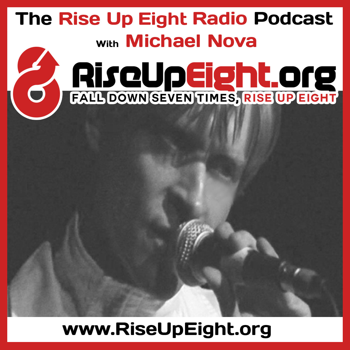 Rise Up Eight Radio: Inspirational People With Inspirational Stories On Overcoming Adversity